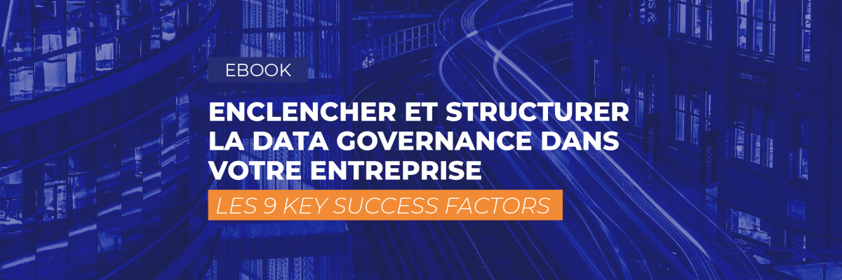 [Ebook] Les 9 Key Success Factors de la Data governance