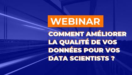Participez à notre prochain Webinar sur la préparation de données