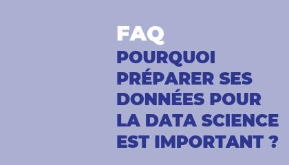 Pourquoi Préparer ses données pour la data science est important ?