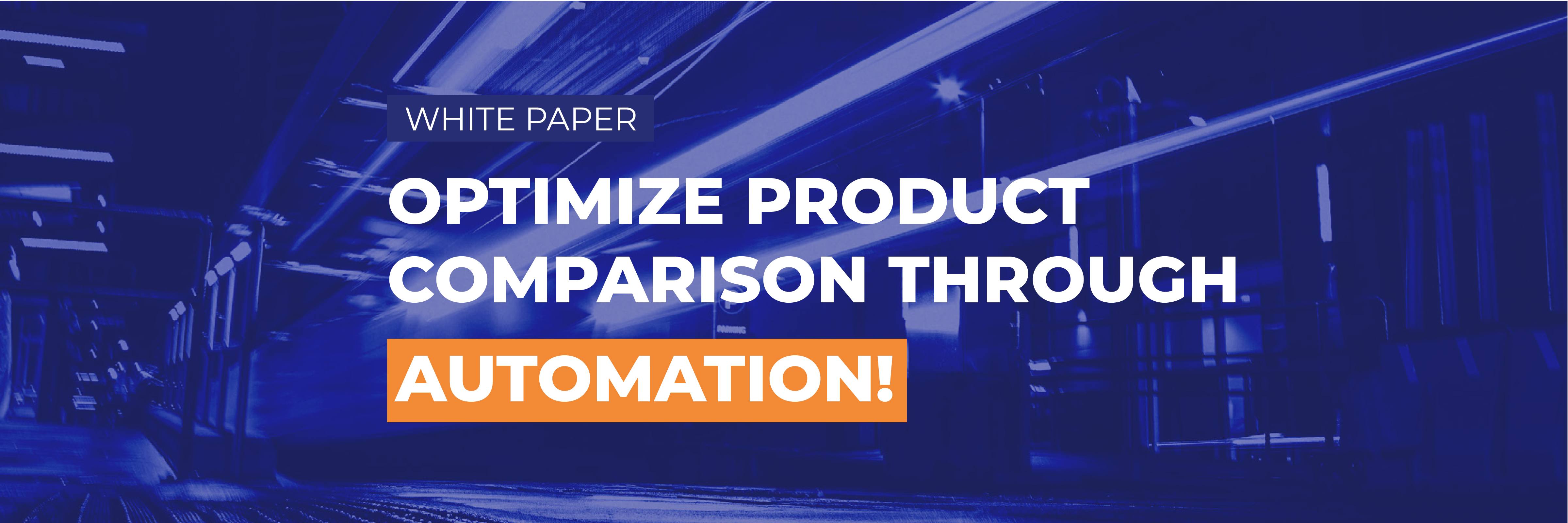 [White Paper] Optimize the comparison of your products through automation!